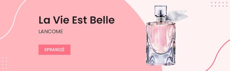 LA VIE EST BELLE – Lancome